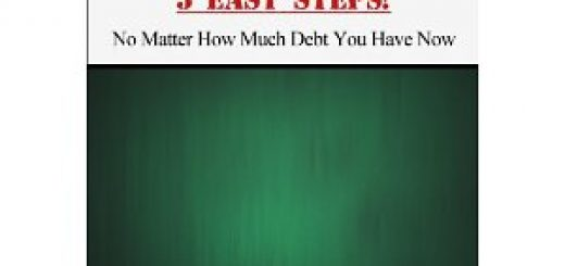 Improve Your Credit Score In 5 Easy Steps! No Matter How Much Debt You Have Now